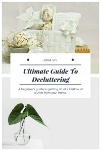 The Ultimate Guide To Decluttering