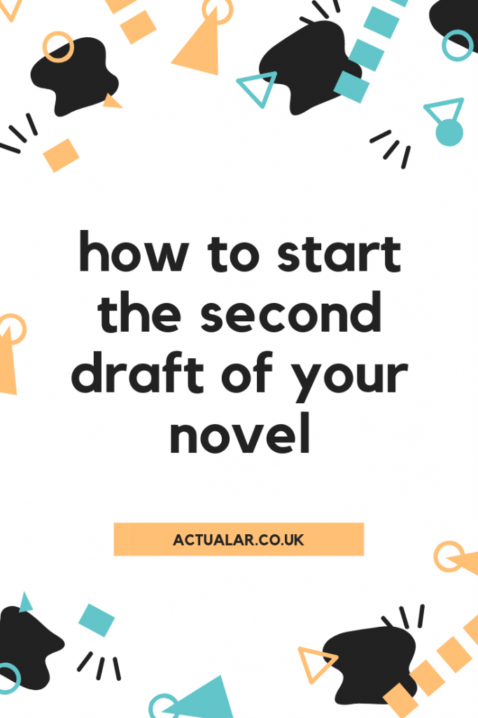 How to start the second draft