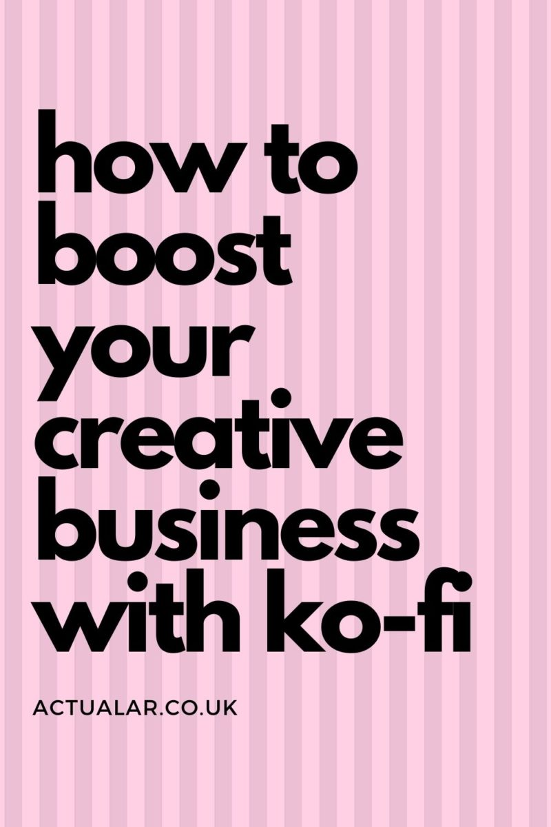 How to boost your creative business with Ko-Fi