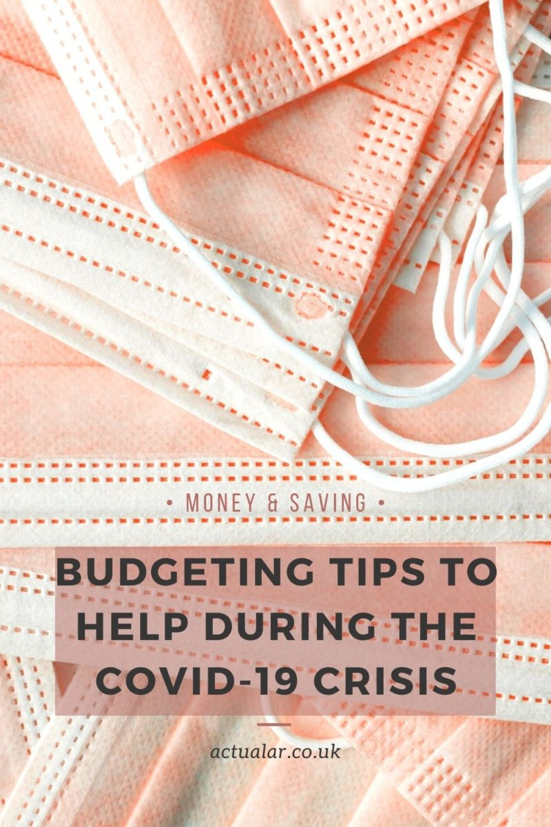 Budgeting Tips To Help During The COVID-19 Crisis