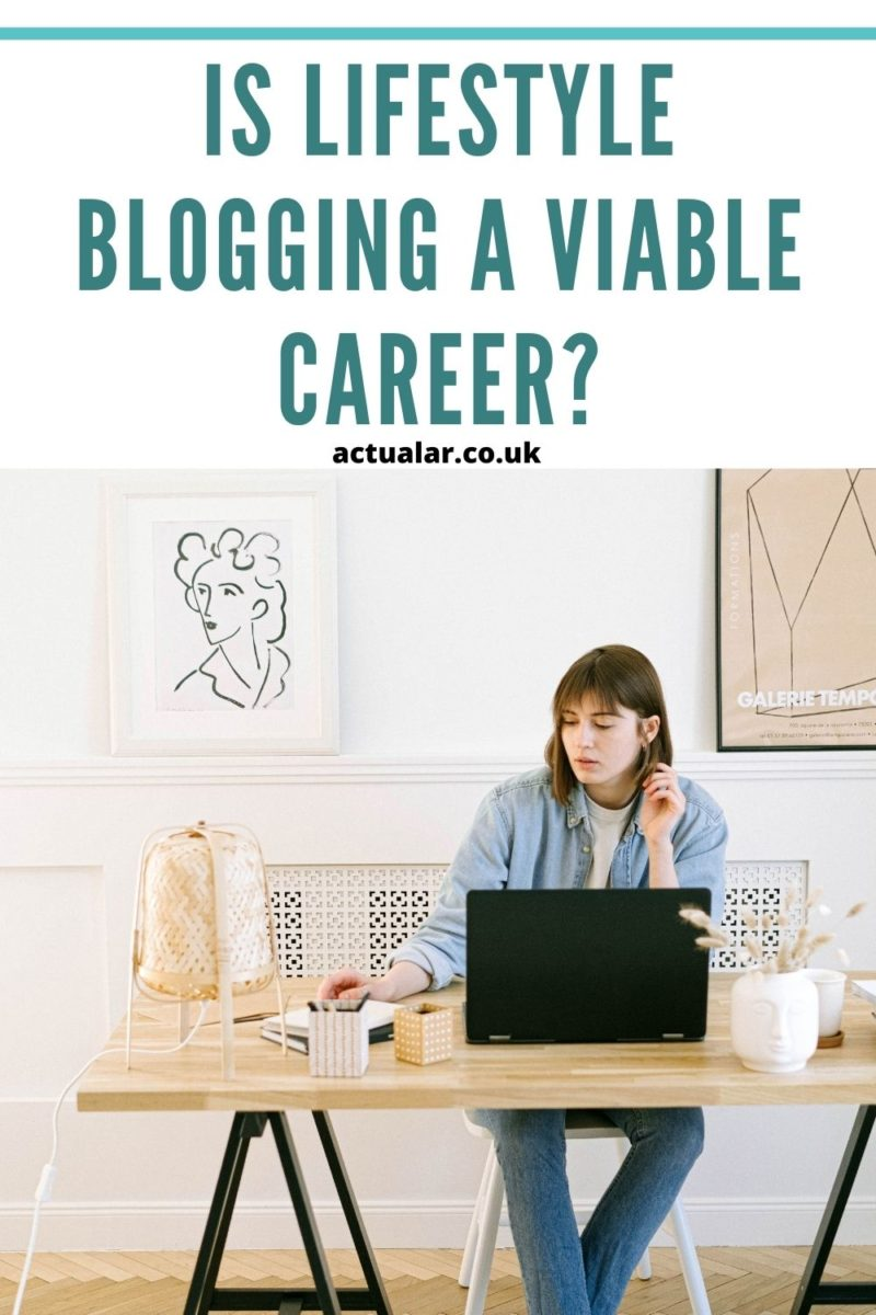 is lifestyle blogging a viable career?