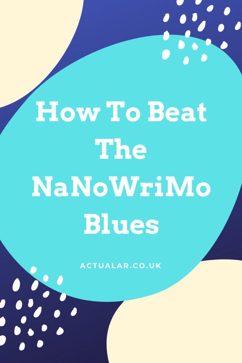 NaNoWriMo Blues