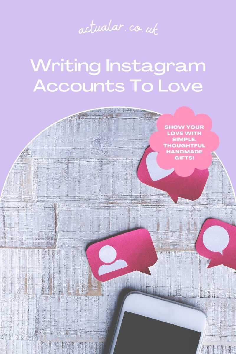 Writing Instagram Accounts To Love